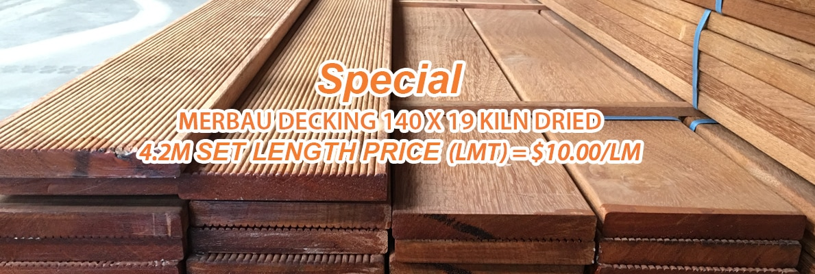 Special Merbau Decking 140 X 19 KILN DRIED 4.2M SET LENGTH PRICE(LMT) = $10.00/LM